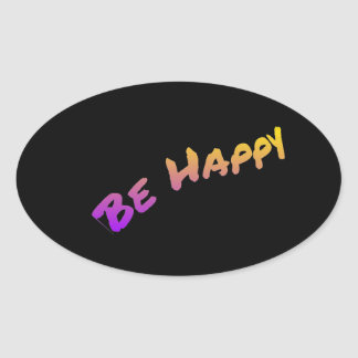 Be Happy colorful word art Oval Sticker