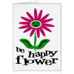 Be Happy Flower Greeting Card