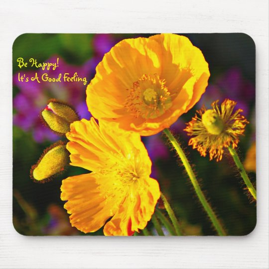 Be Happy- Happy Gift For All Mouse Pad
