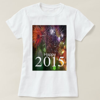 BE happy in 2015 T-Shirt