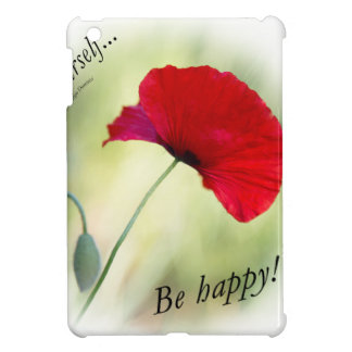 """Be happy! - Love Yourself..."" iPad Mini Case"