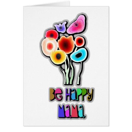 be happy mama card