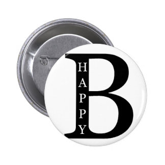 Be Happy (on the inside...black) Pinback Button