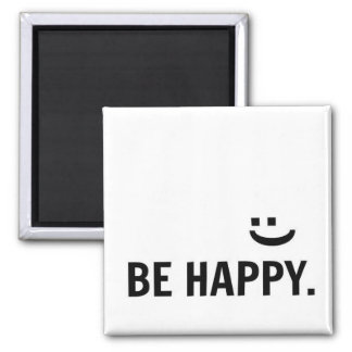 Be Happy Smile Inspirational Quote Magnet