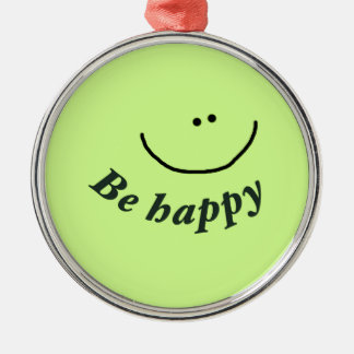 """'Be happy"""" smiley face Silver-Colored Round Decoration"""
