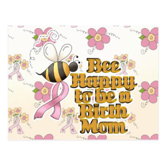 Be Happy to Be a Birth Mom Postcards