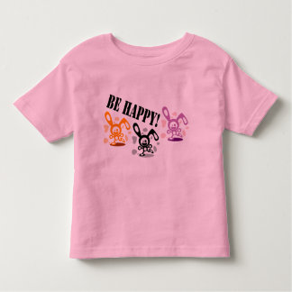 Be happy! toddler t-shirt