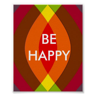 Be Happy ! Two Word Quote Inspirational Poster