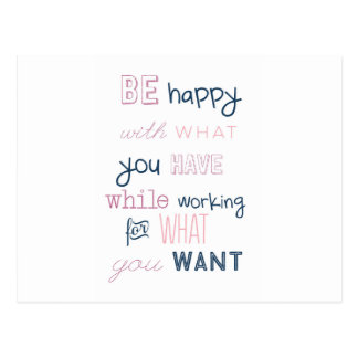 Be Happy With What You Have Postcard