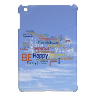 Be Happy Words in Blue Sky Inspire Confidence iPad Mini Case