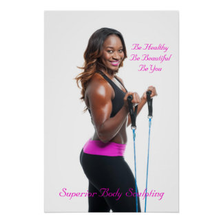 Be Healthy Be Beautiful Be You Poster