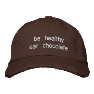be healthy eat chocolate embroidered hat