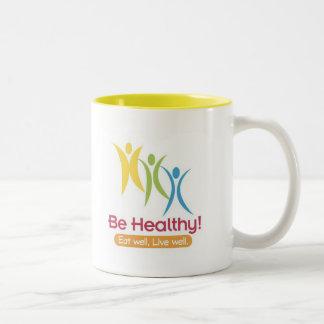BE HEALTHY!!! MUG