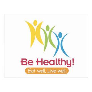 BE HEALTHY!!! POSTCARD