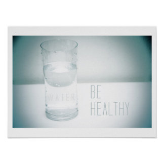 Be Healthy - Water poster