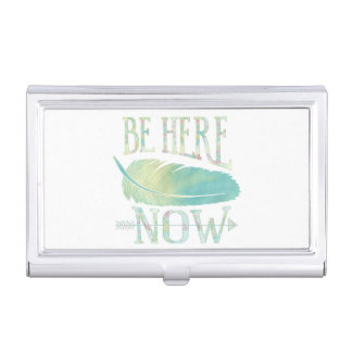 Be Here Now Business Card Cases