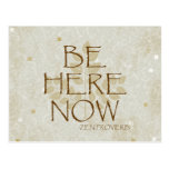 Be Here Now Postcard