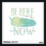 """Be Here Now Wall Decal<br><div class=""""desc"""">Be Here Now - Inspiration</div>"""
