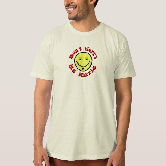 Be Hippie T-Shirt