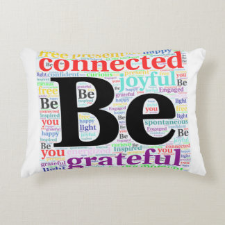 BE...Home Decor Accent Pillow