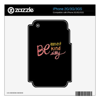 Be Honest Kind and silly iPhone 2G Skins