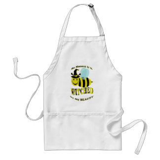 be honest u r bee witched by my beauty adult apron