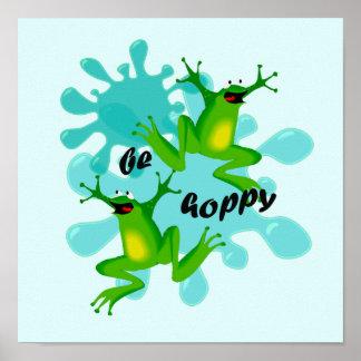 Be Hoppy Frog Funny Kids Inspirational Poster