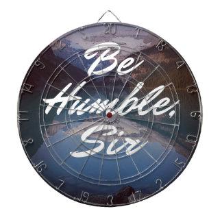 Be Humble Dartboard