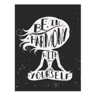 Be In Harmony With Yourself Postcard