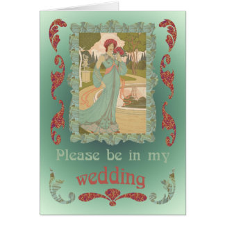 Be in My Wedding Greeting Card