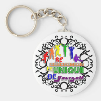 Be Individual, Be Unique, Be Yourself Keychain