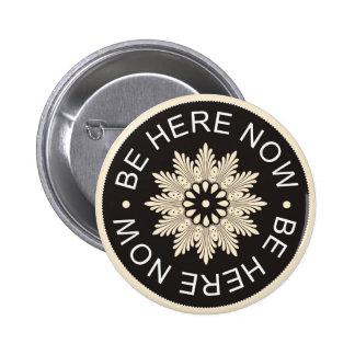 ~Be inspirado aquí Now~ de 3 citas de la palabra Pin Redondo De 2 Pulgadas