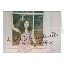 BE IRREPLACEABLE 5x7 GREETING CARD