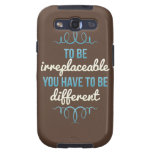 Be Irreplaceable Be Different Blue Brown Galaxy SIII Cases
