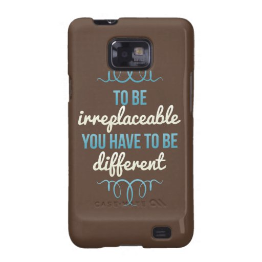 Be Irreplaceable Be Different Blue Brown Samsung Galaxy SII Case