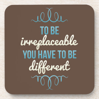 Be Irreplaceable Be Different Blue Brown Drink Coasters