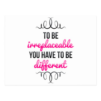 Be Irreplaceable Be Different Postcard