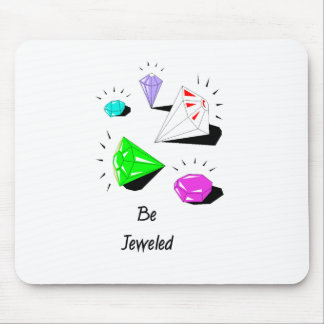 Be Jeweled Mouse Pad