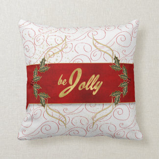 Be Jolly Be Joyous Red Ribbon and Holly Throw Pillow