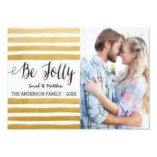 Be Jolly gold stripes Christmas Card