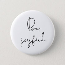 Be joyful black font button