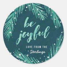 Be Joyful Christmas Sticker   Snow & Pines at Zazzle
