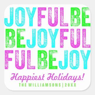 Be Joyful Colorful Christmas Holiday Custom Square Sticker