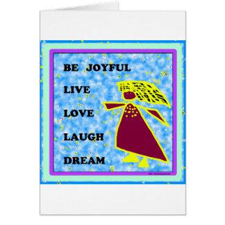 Be Joyful Whimsical Lady : Live Love Laugh Dream Greeting Card