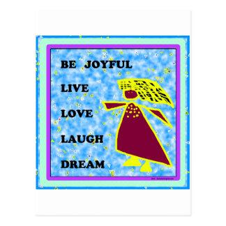 Be Joyful Whimsical Lady : Live Love Laugh Dream Postcard