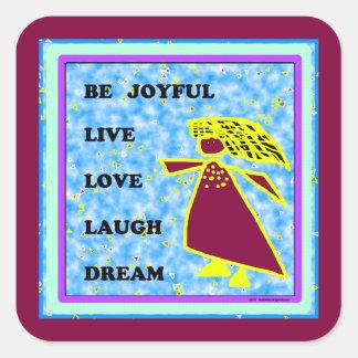 Be Joyful Whimsical Lady : Live Love Laugh Dream Square Sticker