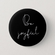 Be joyful white font button