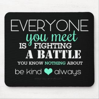 Be Kind Always (aqua) Mouse Pad