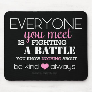 Be Kind Always (pink) Mouse Pad