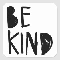 Be Kind | Black Brush Script Style Square Sticker